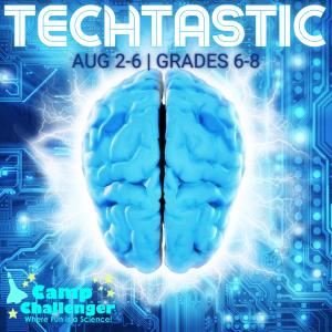 Camp Challenger: Techtastic (Grades 6-8)
