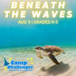 Camp Challenger: Beneath the Waves (Grades K-5)