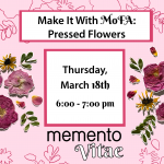 Make it With MoFA: Pressed Flowers