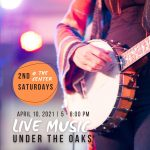 Live Under the Oaks | 2nd Saturday @ the Center
