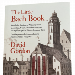 The Presence of the Past – Author David Gordon on Bach's Birthday - Bach Parley Coffeehouse
