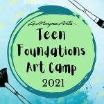 Teen Foundations Art Camp