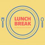 Lunch Break with Annie