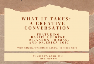 What It Takes: A Creative Conversation