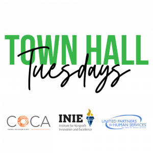 Town Hall Tuesdays with COCA, INIE, and UPHS