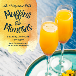 Muffins & Mimosas @ LeMoyne Arts