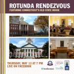 Rotunda Rendezvous featuring Connecticut's Old State House