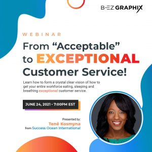 """Webinar: From """"Acceptable"""" to EXCEPTIONAL Customer..."""