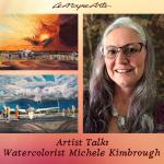 Artist Talk: Watercolorist Michele Kimbrough