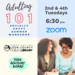 Adulting 101: Socially Savvy Summer Workshop