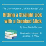 Community Book Club: Hitting a Straight Lick with a Crooked Stick
