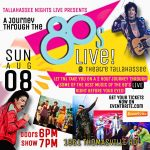 Tallahassee Nights Live (TNL) - A Journey Through The 80s