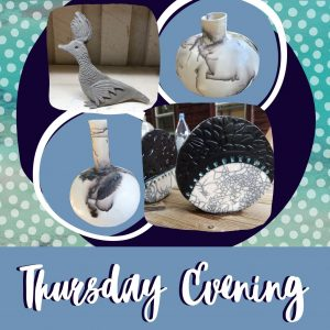 Thursday Evening Creating with Clay!