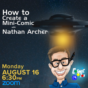 CosmicCon: How to Create a Mini-Comic with Nathan Archer