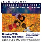 Library Lecture Series: Drawing With Whimsy and Magic with Elizabeth Lampman Davis