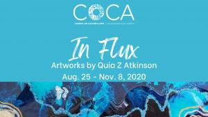 In Flux: Artworks by Quia Z Atkinson