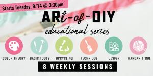 ARt of DIY Educational Series
