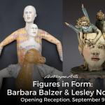 Figures in Form: Barbara Balzer & Lesley Nolan Opening Reception