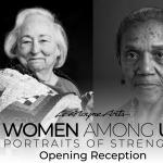 Women Among Us: Portraits of Strength Opening Rece...