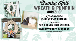 Specialty - Fall Chunky Knit Wreath + Pumpkin Workshop