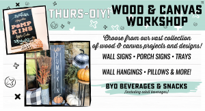 Thurs-DIY! Wood & Canvas Projects