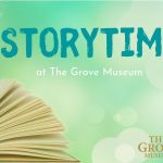 Storytime at The Grove Museum