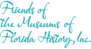 Friends of the Museums of Florida History Seeks Ne...