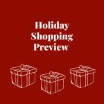 Holiday Shopping Preview (Virtual)