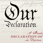 """""""Our Declaration: A Reading of the Declaration of Independence in Defense of Equality"""""""