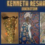 Kenneth Reshard Exhibition