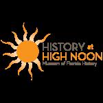 History at High Noon—Tallahassee & Florida's Territorial Bicentennial