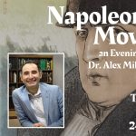 """""""Napoleon at the Movies"""" an Evening with Dr. Alex Mikaberidze"""
