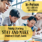 Family Literacy Stay and Make Children's Craft Event