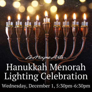LeMoyne Arts Holiday Show's Hanukkah Menorah Light...