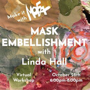 Make it With MoFA: Mask Embellishment with Linda H...