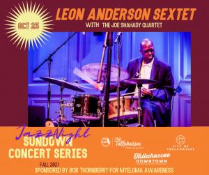 Sundown Concert Series Jazz Night: Leon Anderson Sextet with The Joe Shahady Quartet